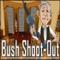 Bush Shoot-Out